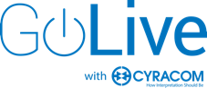 GoLive with CyraCom Interpretation